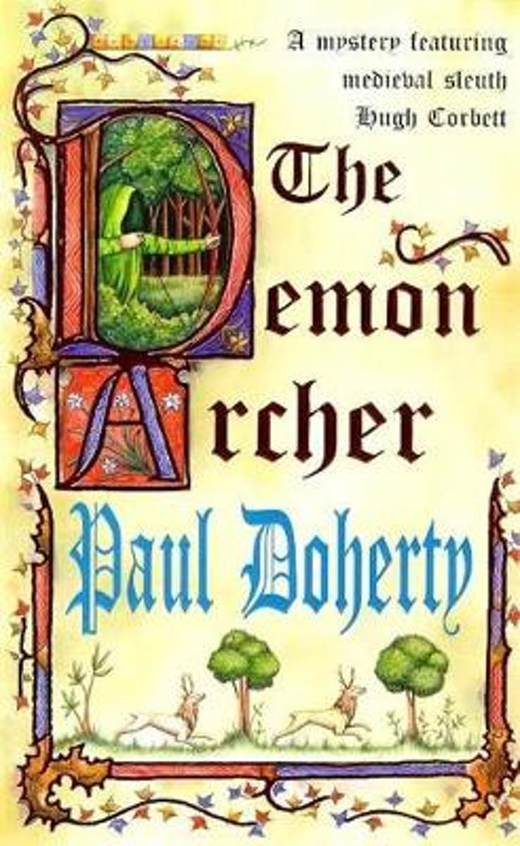 The Demon Archer (Hugh Corbett Mysteries, Book 11)