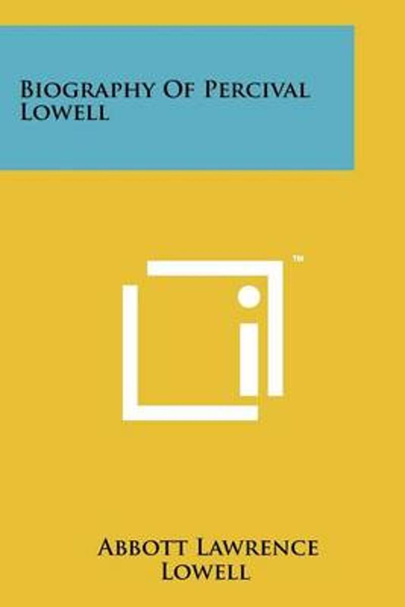 Biography of Percival Lowell