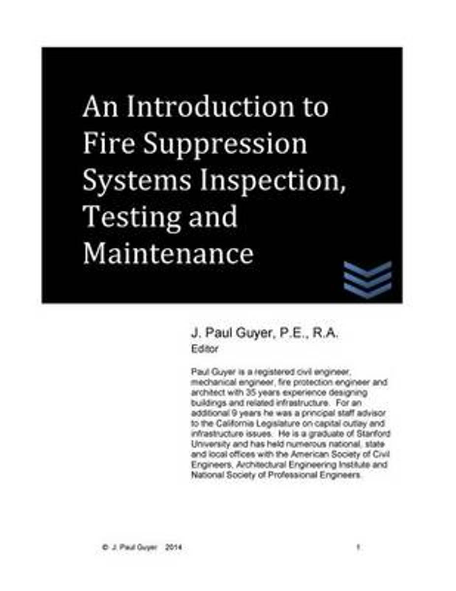 An Introduction to Fire Suppression Systems Inspection, Testing and Maintenance