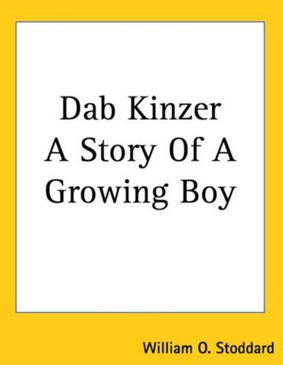 DAB KINZER A STORY OF A GROWING BOY