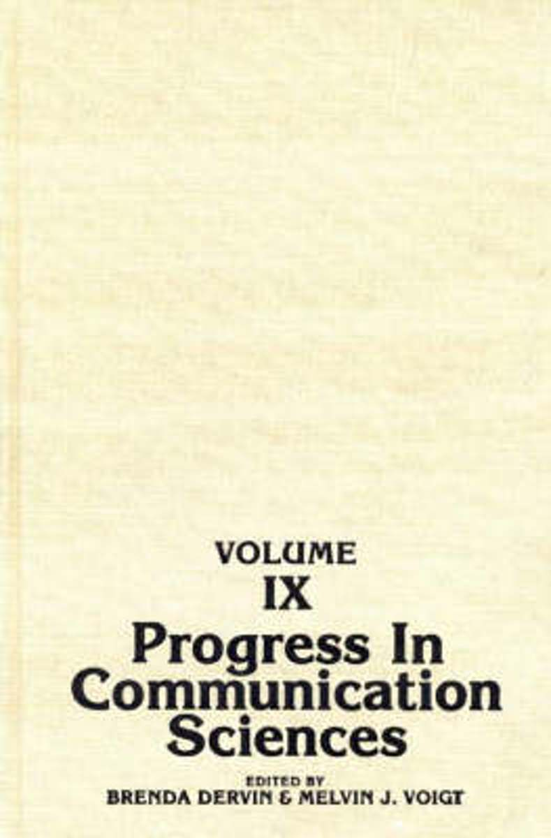 Progress in Communication Sciences, Volume 9