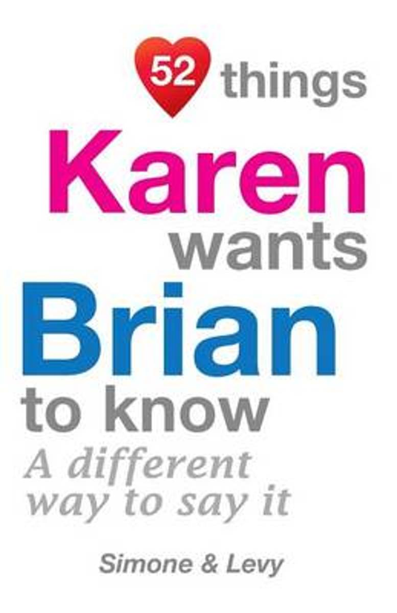 52 Things Karen Wants Brian to Know