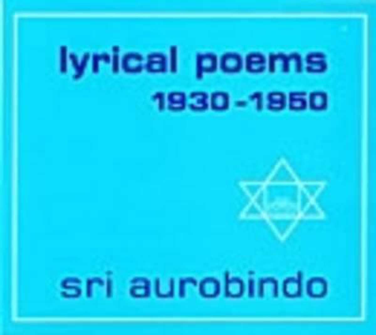 Lyrical Poems (1930-1950)