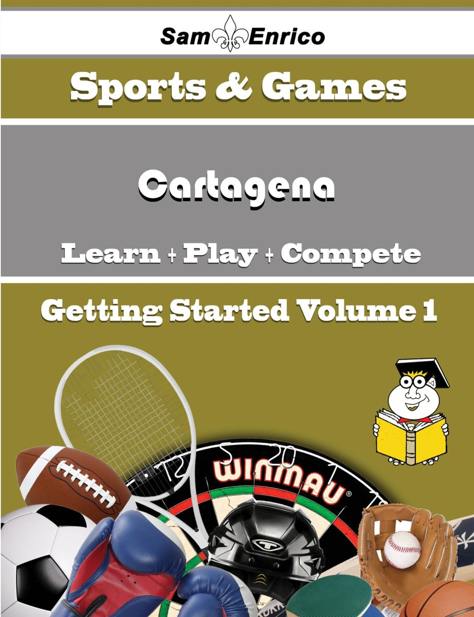 A Beginners Guide to Cartagena (Volume 1)