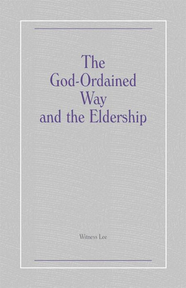 The God-Ordained Way and the Eldership