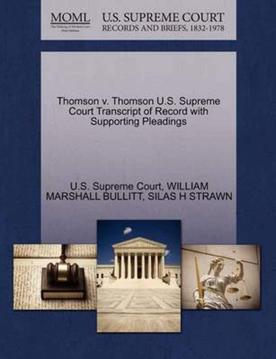 Thomson V. Thomson U.S. Supreme Court Transcript of Record with Supporting Pleadings