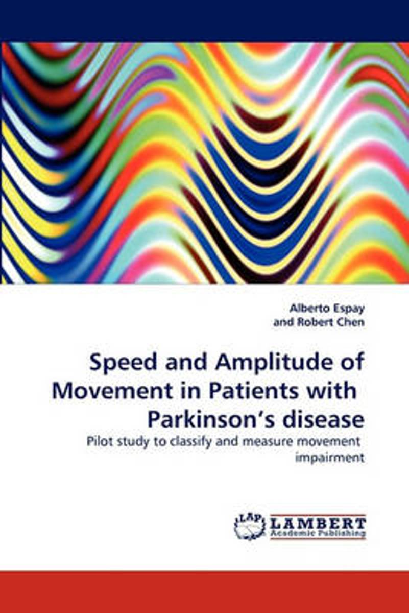 Speed and Amplitude of Movement in Patients with Parkinson's Disease