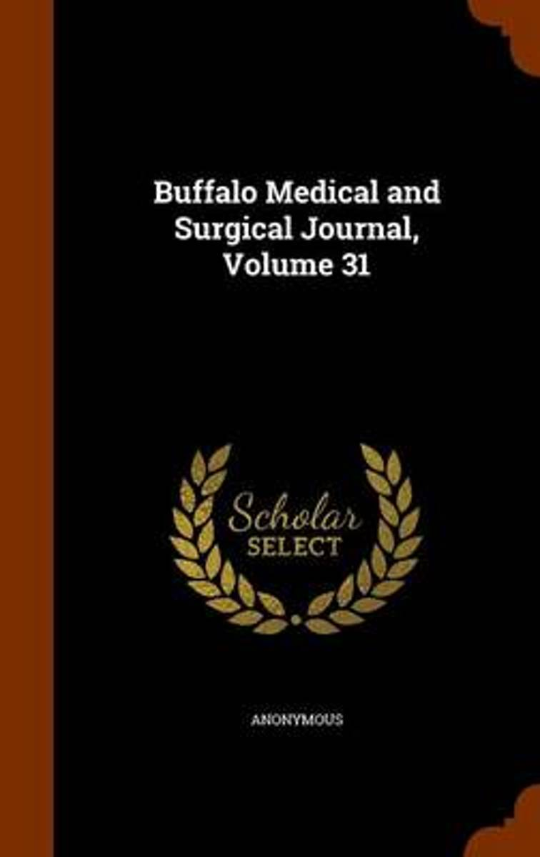 Buffalo Medical and Surgical Journal, Volume 31