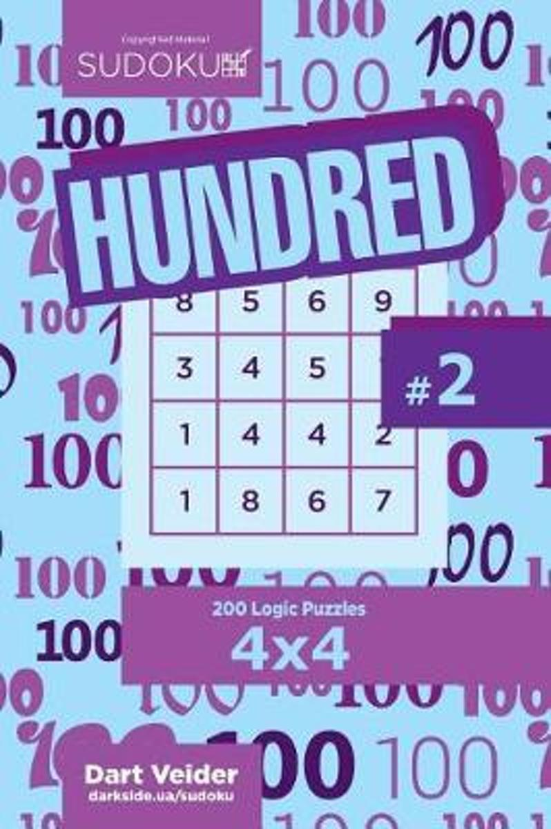 Sudoku Hundred - 200 Logic Puzzles 4x4 (Volume 2)