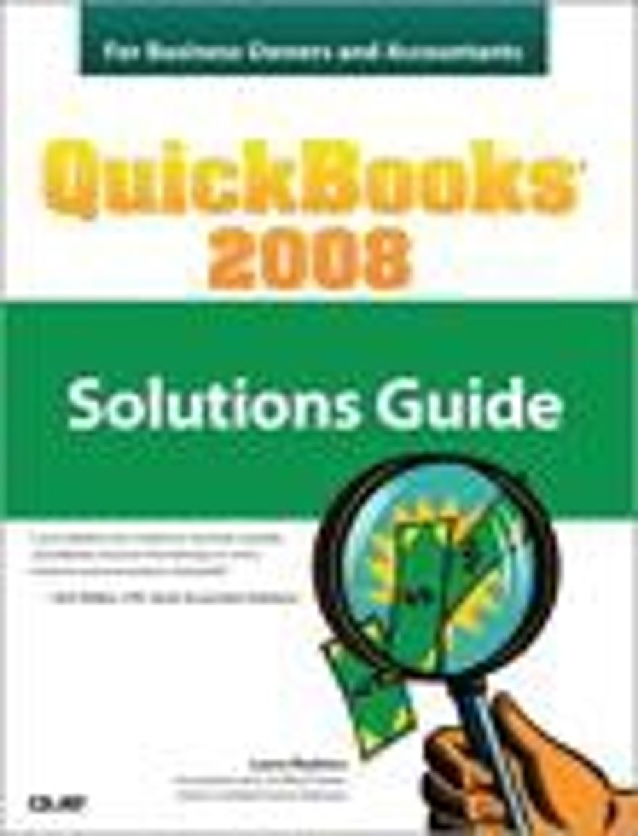 QuickBooks 2008 Solutions Guide for Business Owners and Accountants