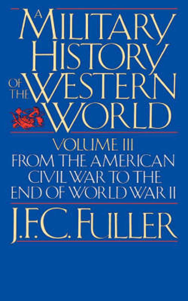 A Military History Of The Western World, Vol. II