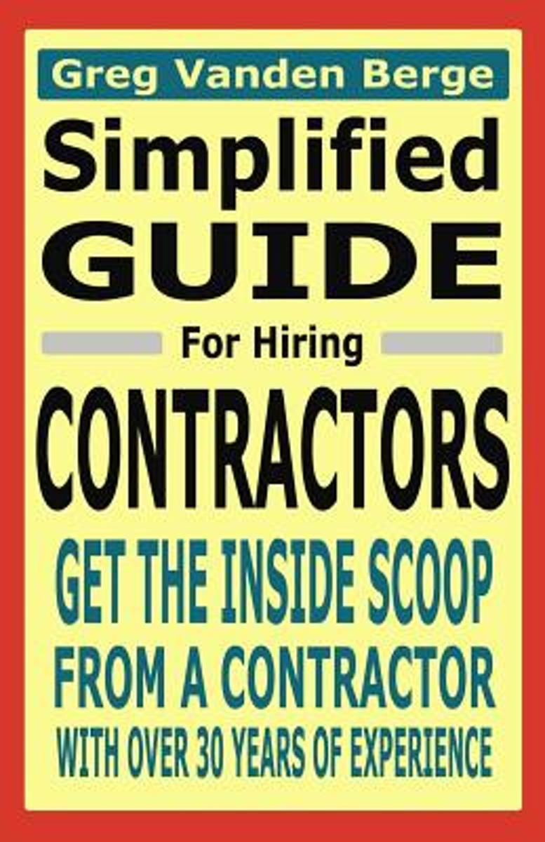 Simplified Guide for Hiring Contractors