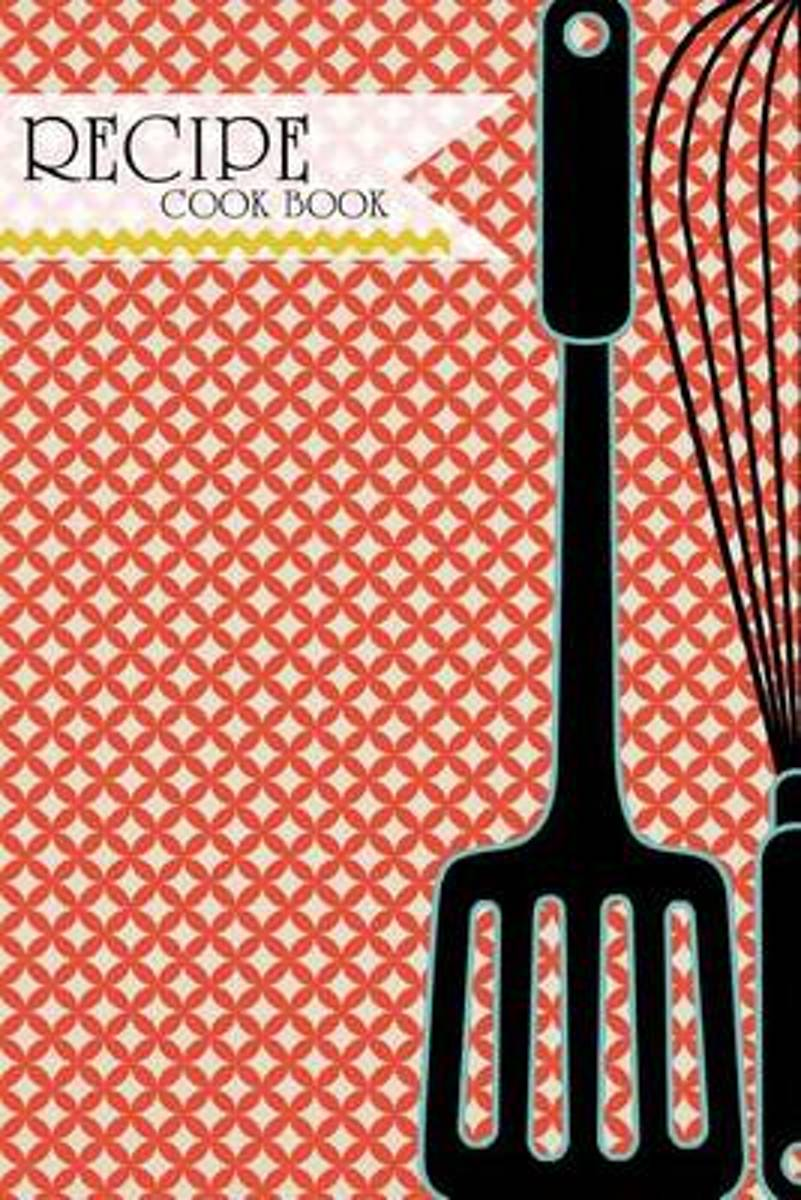 Recipe Journal - Blank Cookbook to Write in (6 X 9, 95 Pages)