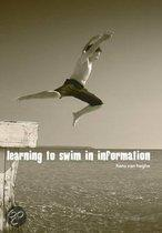 Learning To Swim In Information