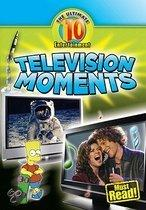 Television Moments