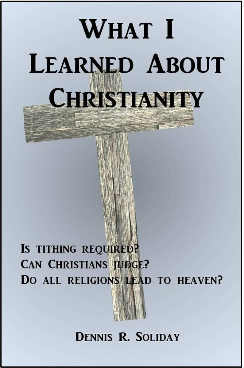 What I Learned About Christianity