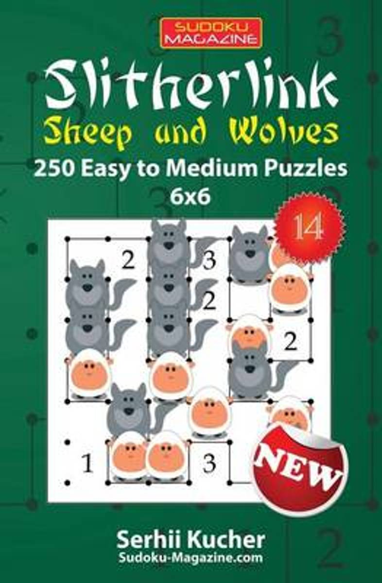Slitherlink. Sheep and Wolves - 250 Easy to Medium Puzzles 6x6
