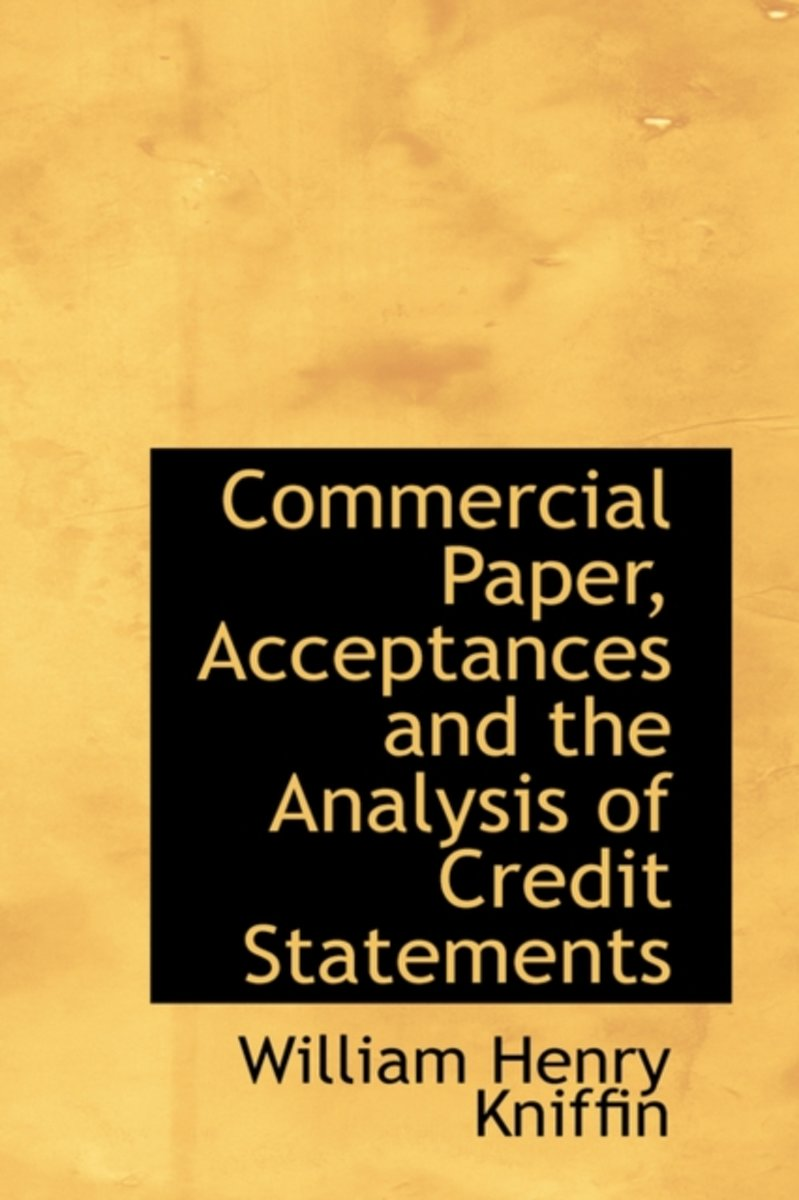 Commercial Paper, Acceptances and the Analysis of Credit Statements