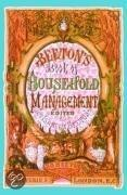 Beeton's Book Of Household Management
