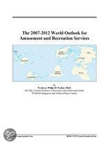 The 2007-2012 World Outlook for Amusement and Recreation Services