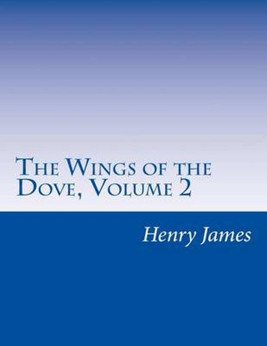 The Wings of the Dove, Volume 2