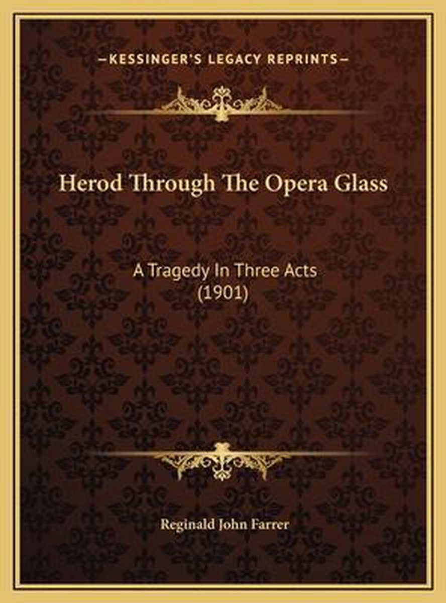Herod Through the Opera Glass