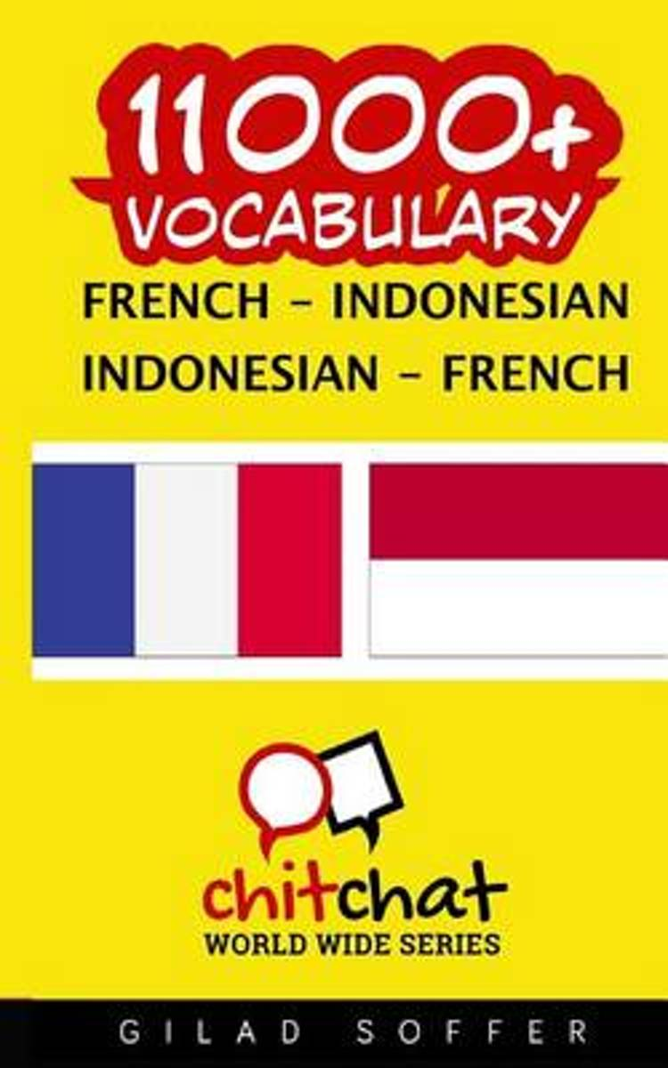 11000+ French - Indonesian Indonesian - French Vocabulary
