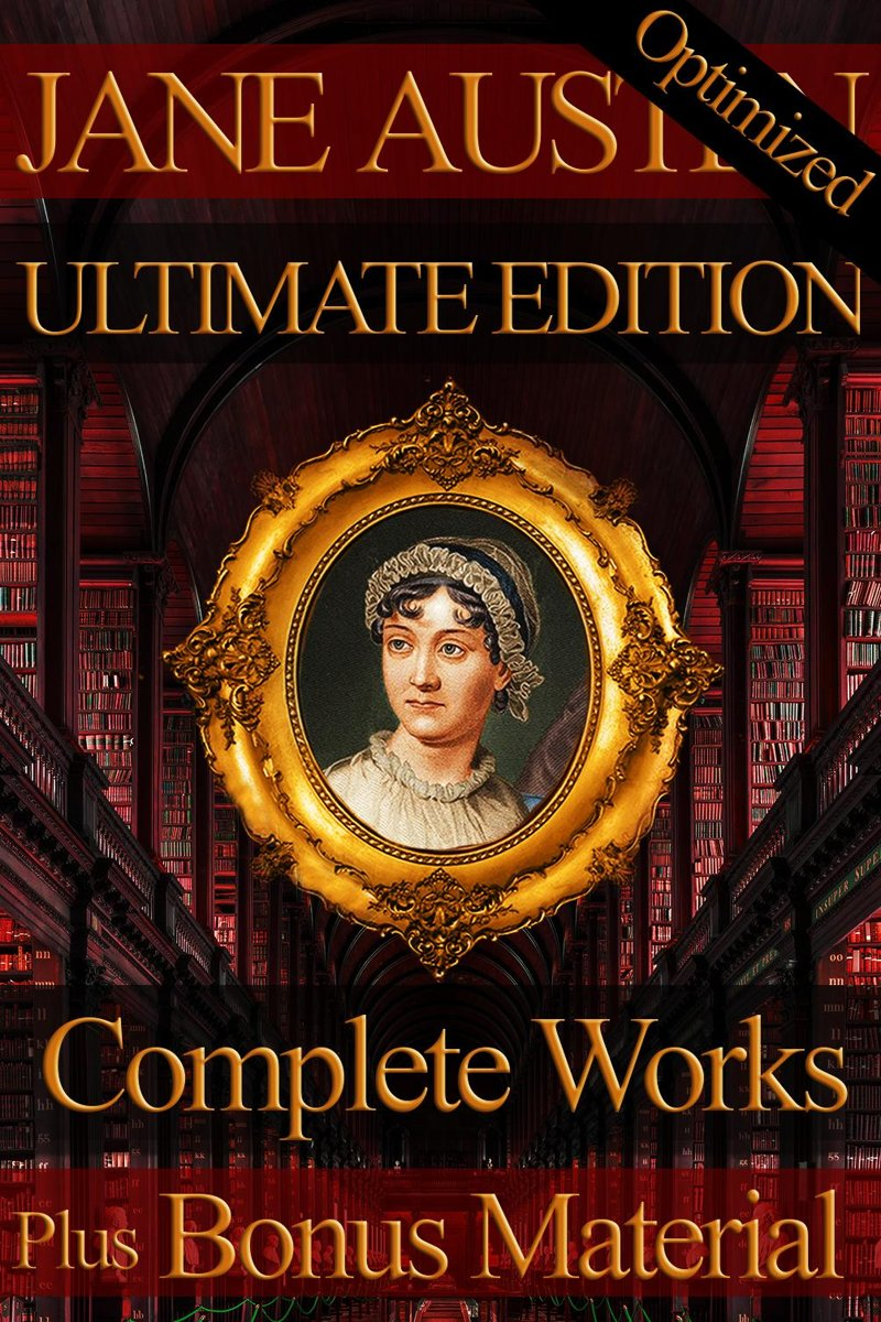 Jane Austen Complete Works Ultimate Edition