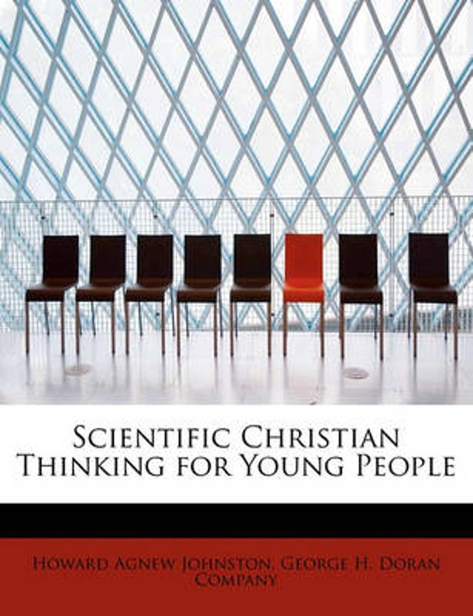 Scientific Christian Thinking for Young People