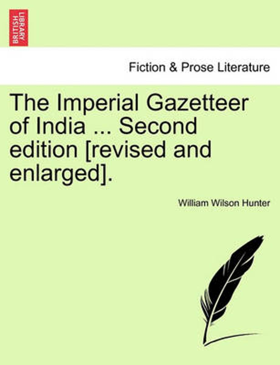 The Imperial Gazetteer of India ... Second Edition [Revised and Enlarged]. Volume XIII
