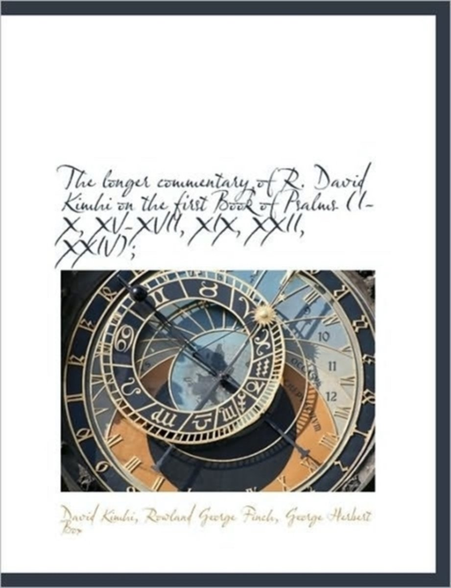 The Longer Commentary of R. David Kimhi on the First Book of Psalms (I-X, XV-XVII, XIX, XXII, XXIV);