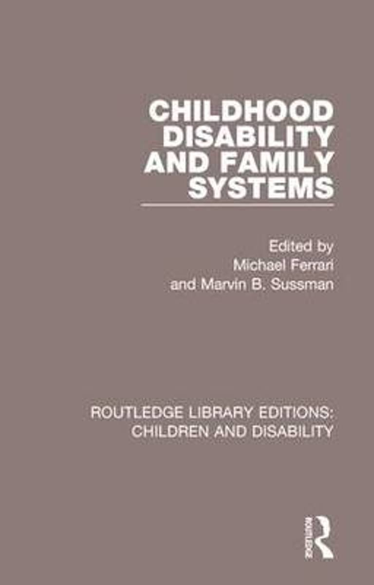 Childhood Disability and Family Systems