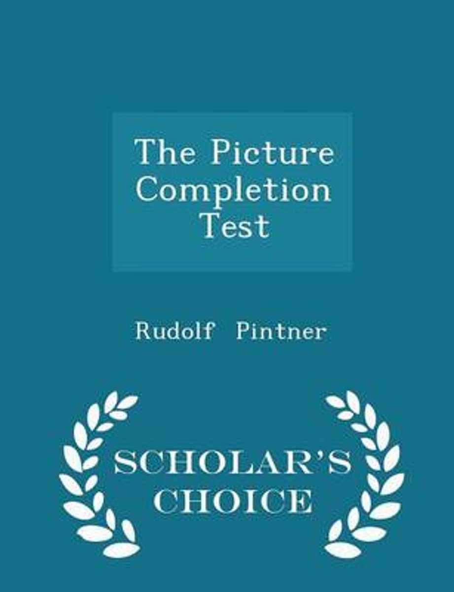 The Picture Completion Test - Scholar's Choice Edition