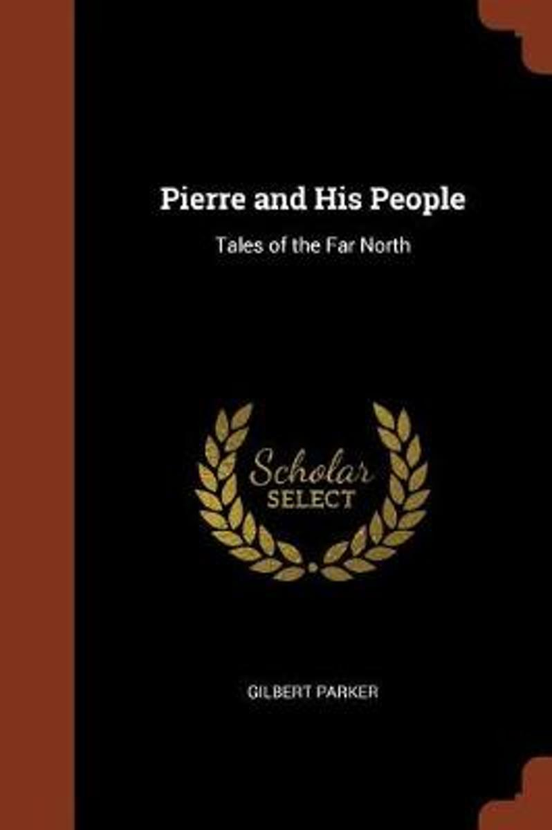 Pierre and His People