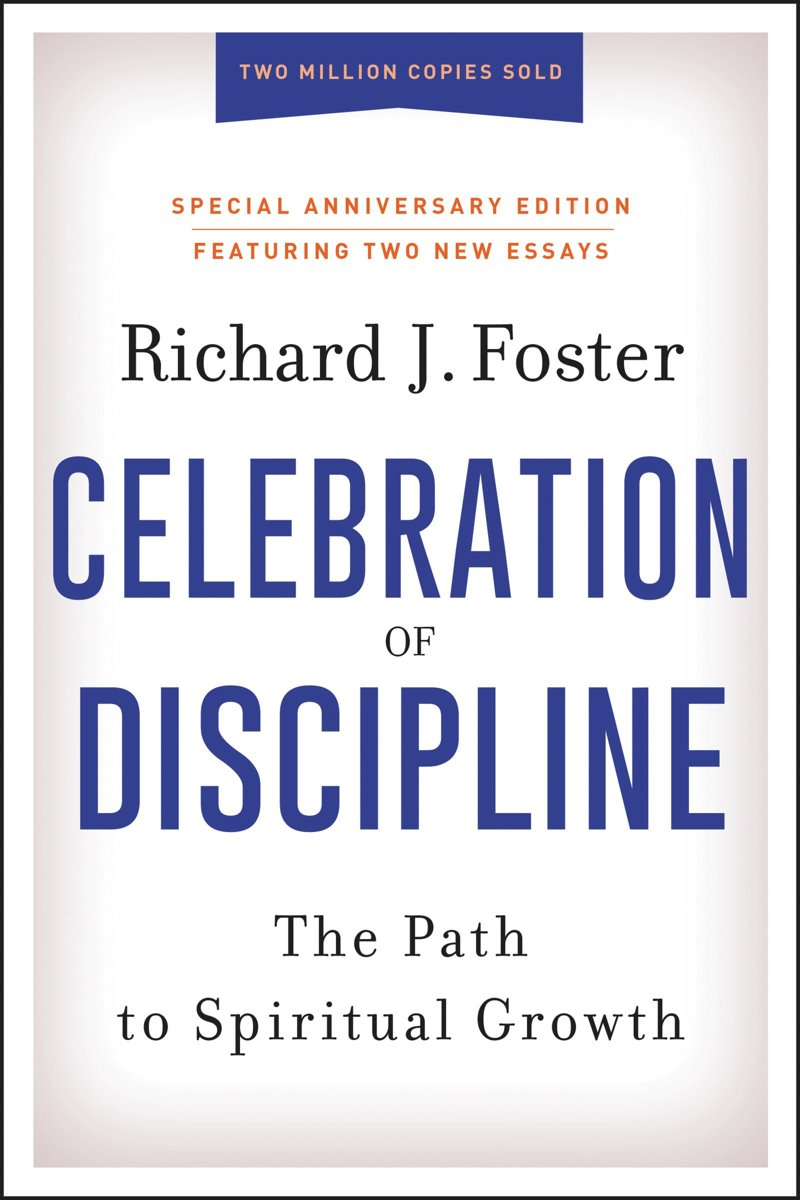 Celebration of Discipline, Special Anniversary Edition