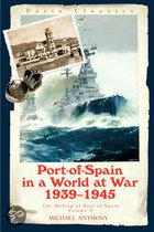 Port-Of-Spain In A World At War
