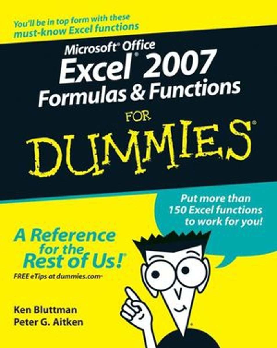 Microsoft Office Excel 2007 Formulas and Functions For Dummies