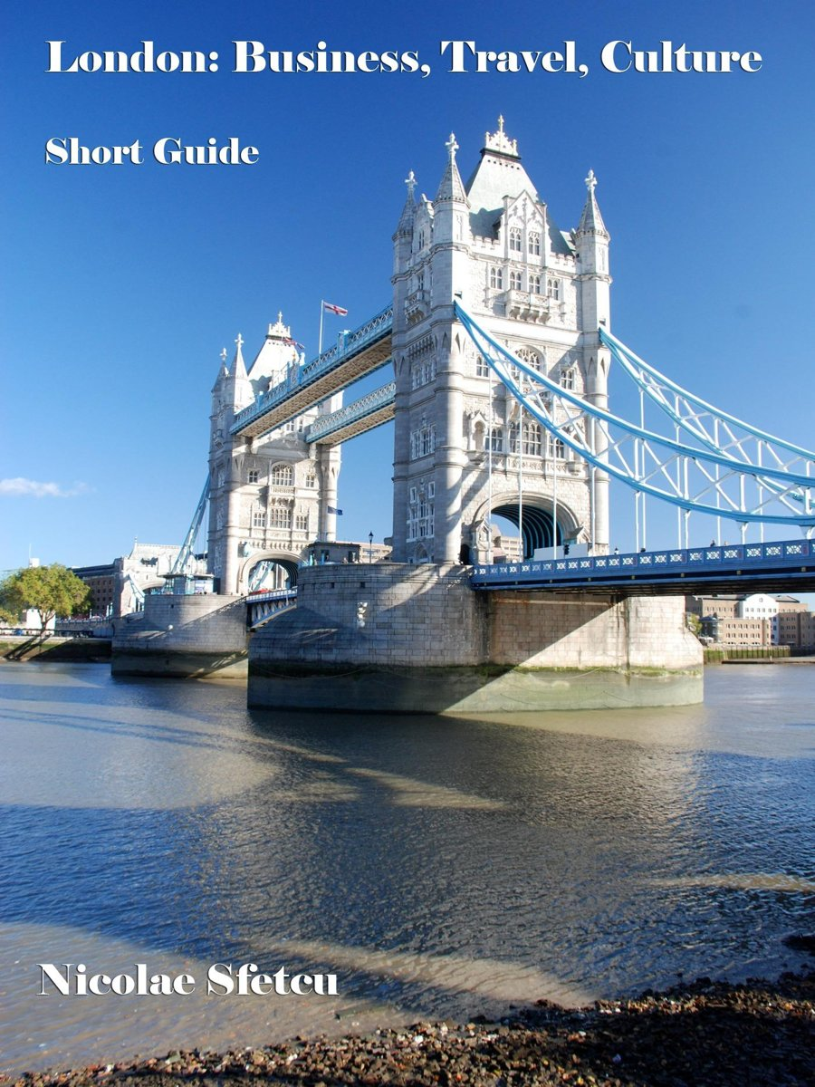 London: Business, Travel, Culture - Short Guide