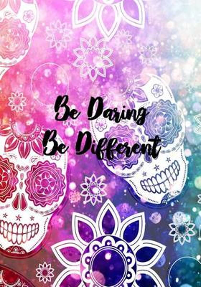 Be Daring. Be Different.