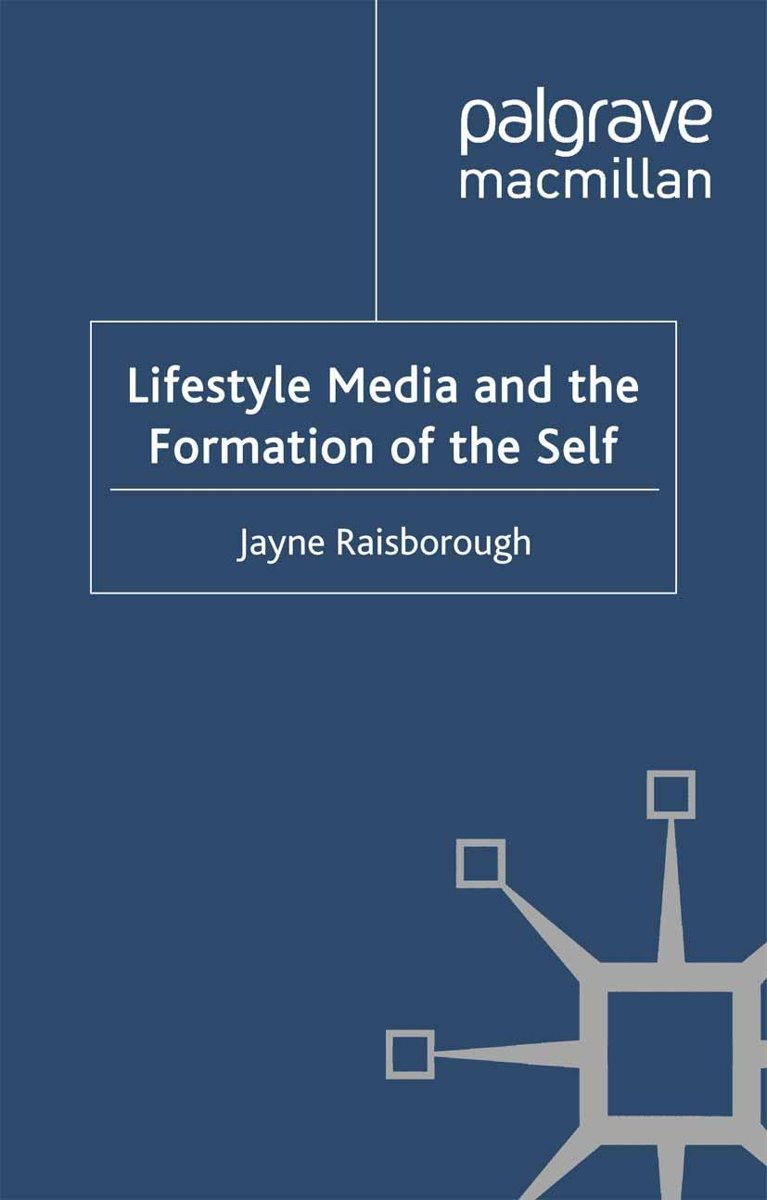 Lifestyle Media and the Formation of the Self