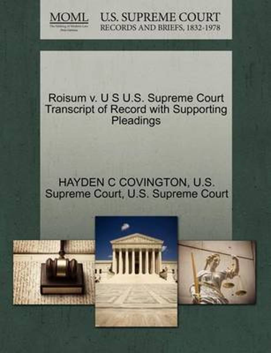 Roisum V. U S U.S. Supreme Court Transcript of Record with Supporting Pleadings