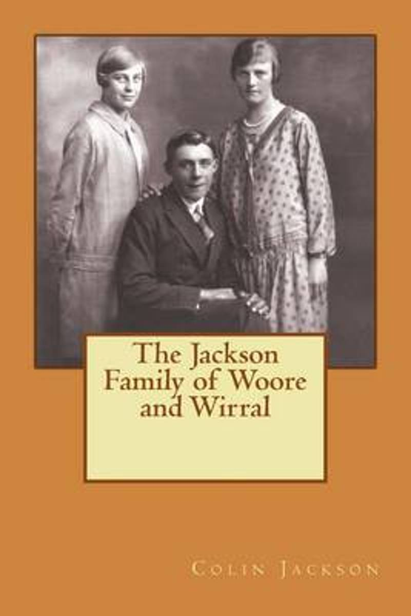 The Jackson Family of Woore and Wirral