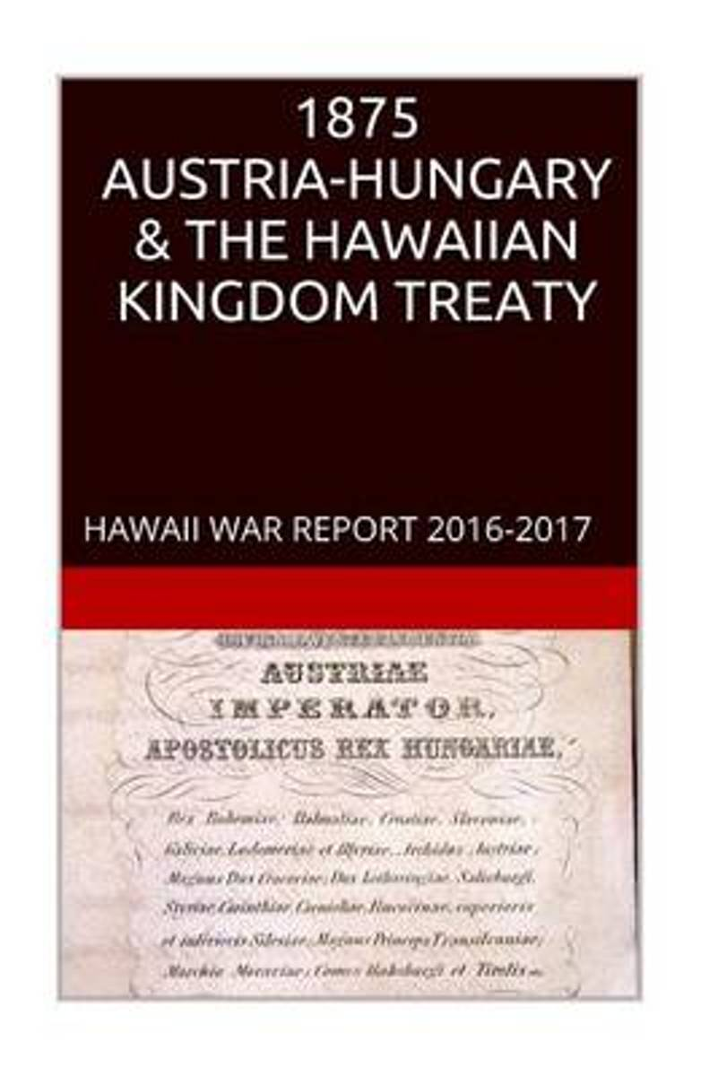 1875 Austria-Hungary & the Hawaiian Kingdom Treaty