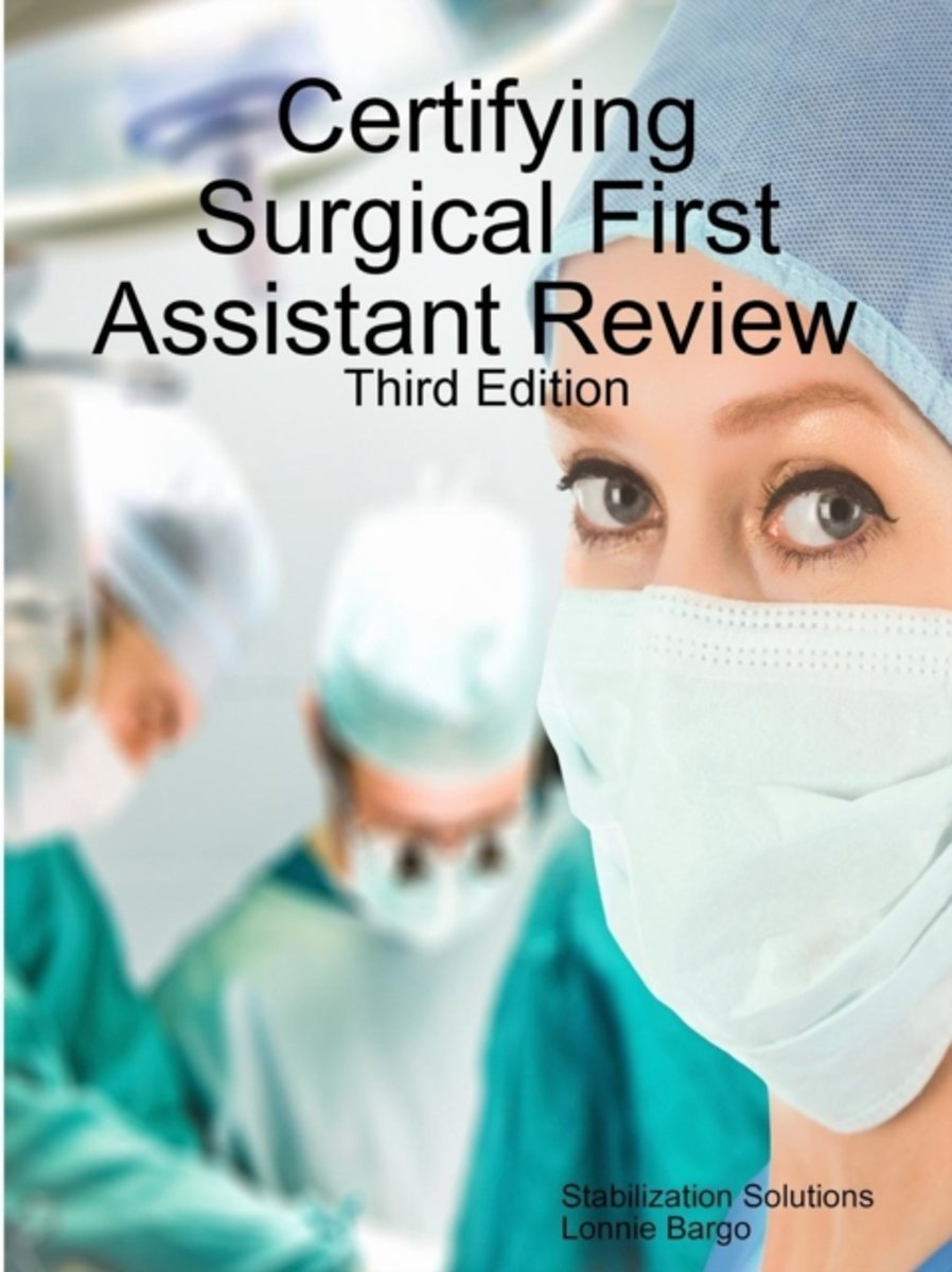 Certifying Surgical First Assistant Review 3