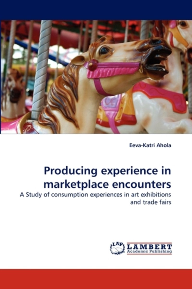 Producing Experience in Marketplace Encounters