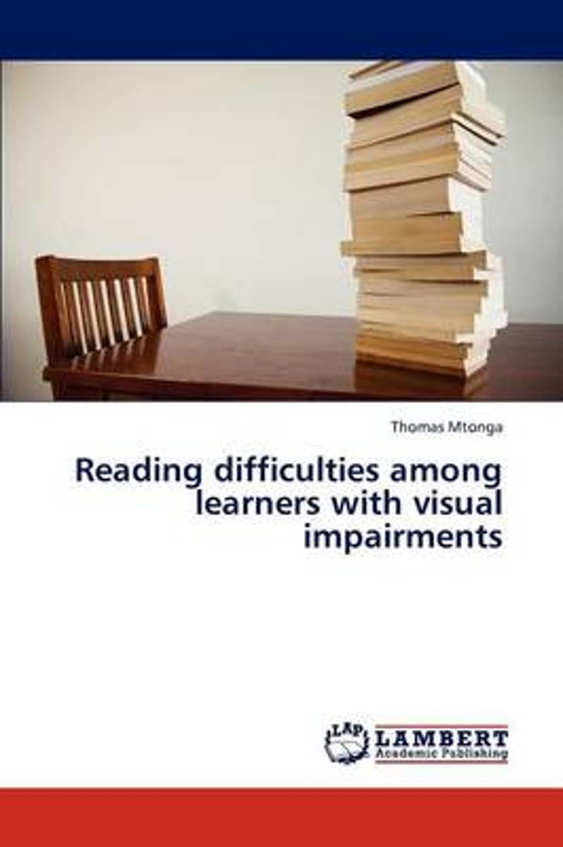 Reading Difficulties Among Learners with Visual Impairments