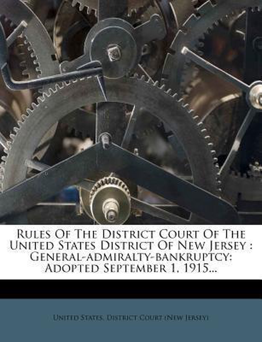 Rules of the District Court of the United States District of New Jersey
