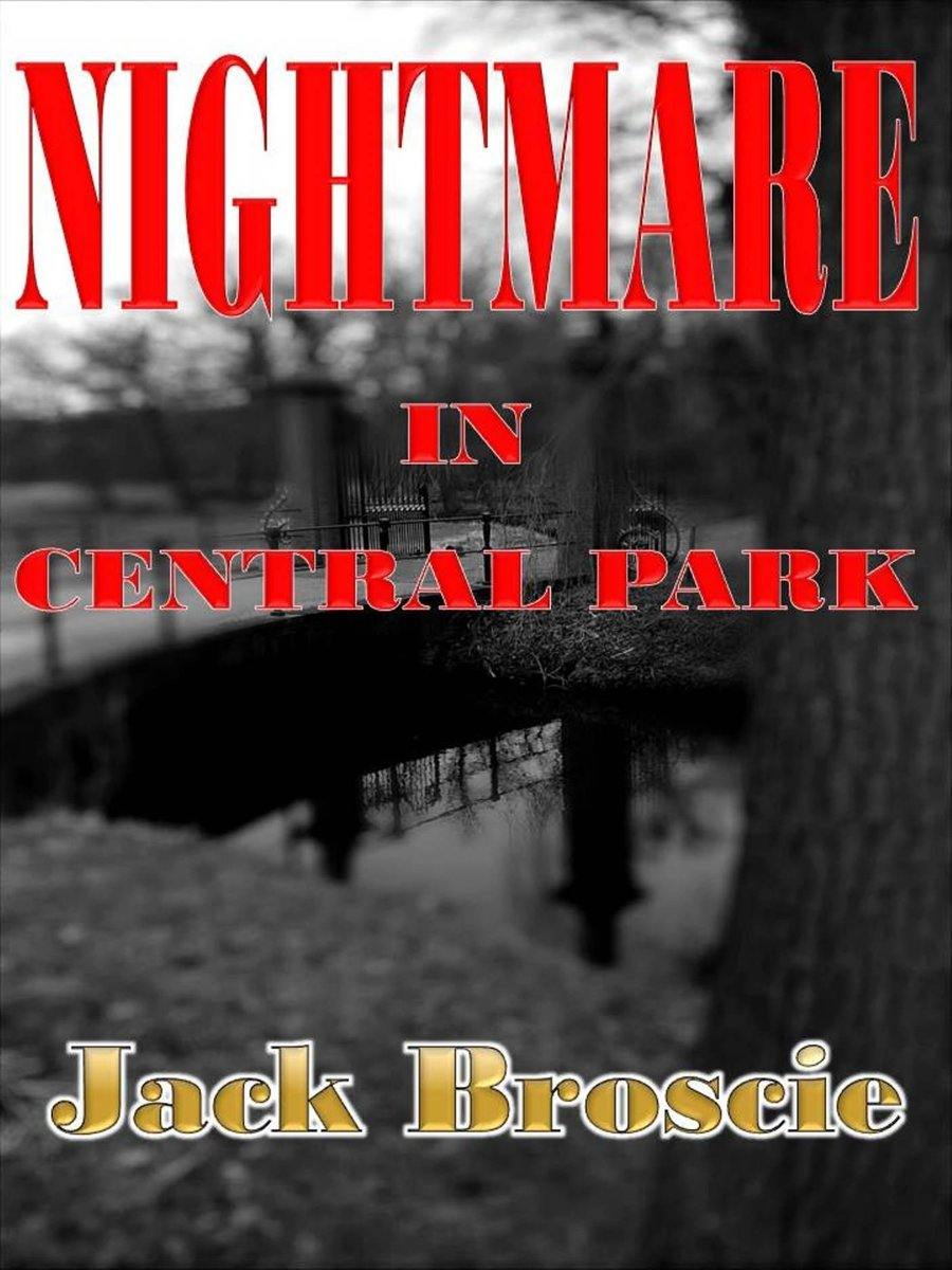 Nightmare in Central Park