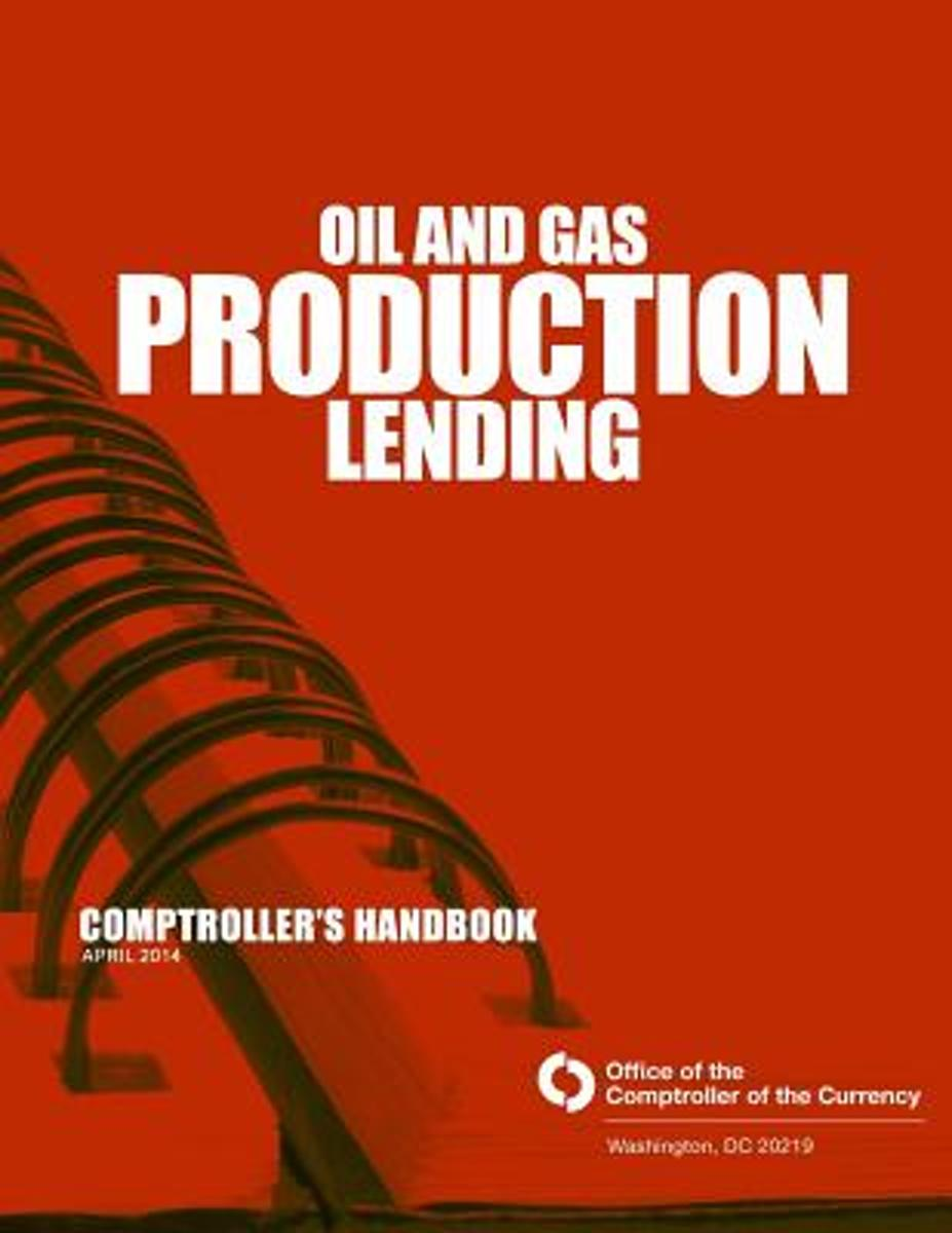 Oil and Gas Production Lending April 2014