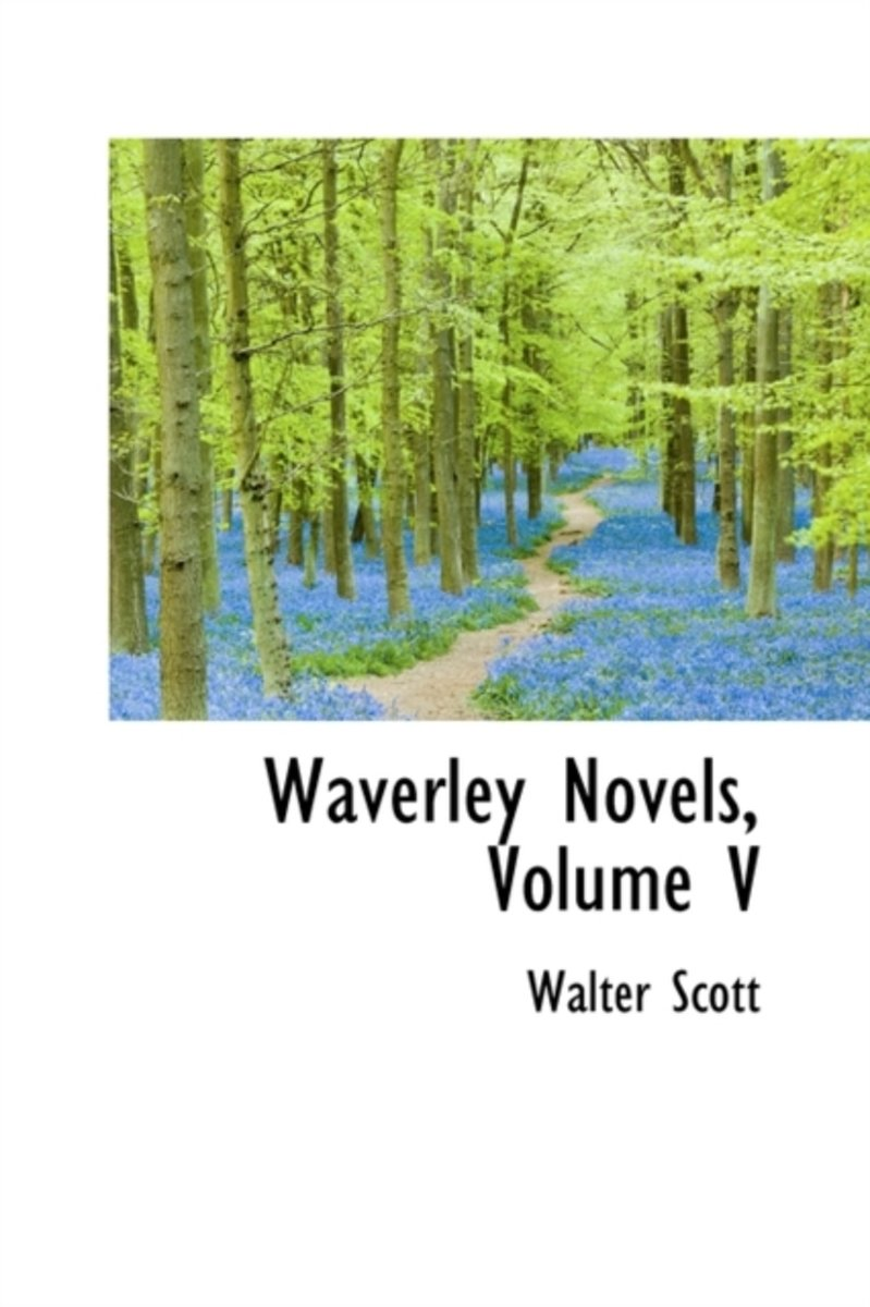 Waverley Novels, Volume V